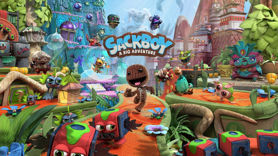 """Launching Sackboy: A Big Adventure Under a """"New Normal"""""""